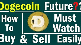 {HINDI} Dogecoin Future Must Watch!!!! How To Buy And Sell Easily Hindi