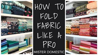 How to Fold Faḃric Like a Pro with Mister Domestic