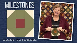 "Make a ""Milestones"" Quilt with Jenny Doan of Missouri Star (Video Tutorial)"