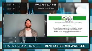 Data Day 2020 - Data Dream Finalist - Revitalize Milwaukee