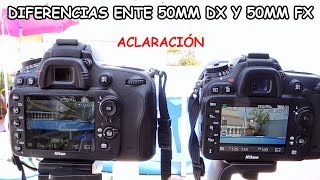 Diferencias entre 50mm DX y 50mm FX - Aclaración | Sebastian Cava
