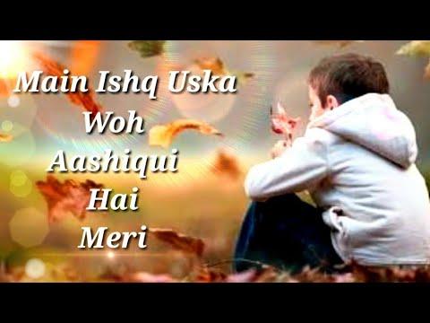 Wo ladki nahi zindagi hai meri   love song _ Whatsapp status with lyrics