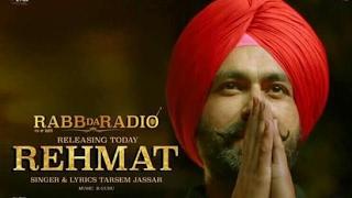 Rehmat - Tarsem Jassar | Rabb da Radio | Latest punjabi song 2017