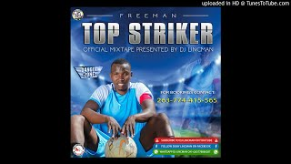 Gambar cover FREEMAN TOP STRIKER ALBUM MIXTAPE (OFFICIAL AUDIO)  MIXED BY DJ LINCMAN
