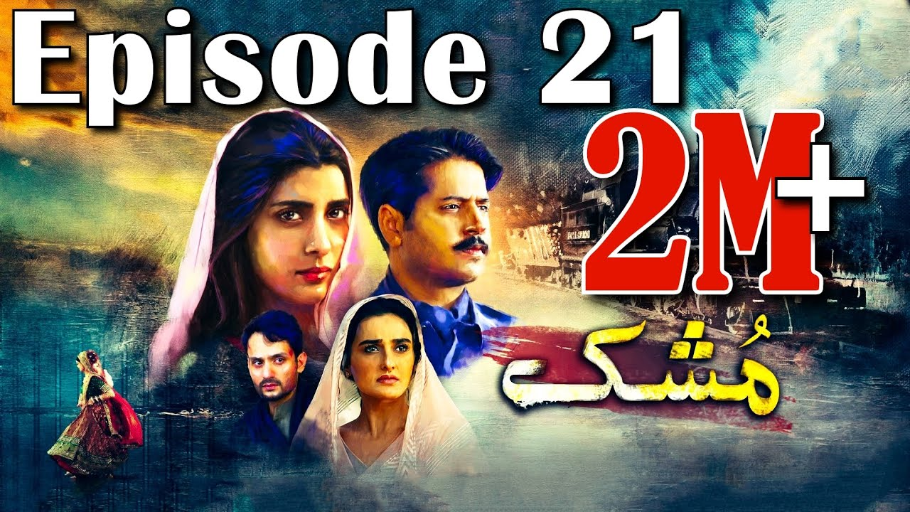 Download Mushk | Episode #21 | HUM TV Drama | 9 January 2021 | An Exclusive Presentation by MD Productions