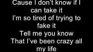 Crazy all my life - Daniel Powter (lyrics)
