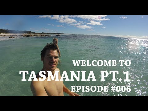 #006 Welcome to Tasmania  - Tasmania Travel Guide - North Tasmania