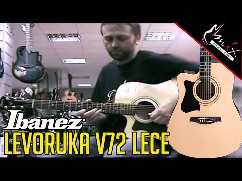 Gitara: Ibanez v72 lece-nt  levoruka    Mix recenzija
