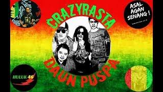 Download Daun Puspa _ crazyrasta || cover