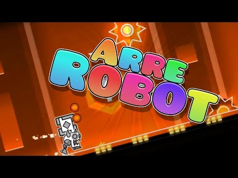 Geometry Dash (2.11) || ARRE ROBOT by Izhar (Solo)