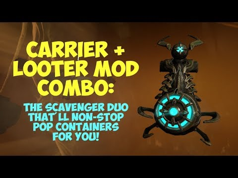 Warframe - CARRIER & LOOTER MOD COMBO: The Scavenger Duo That Can!!