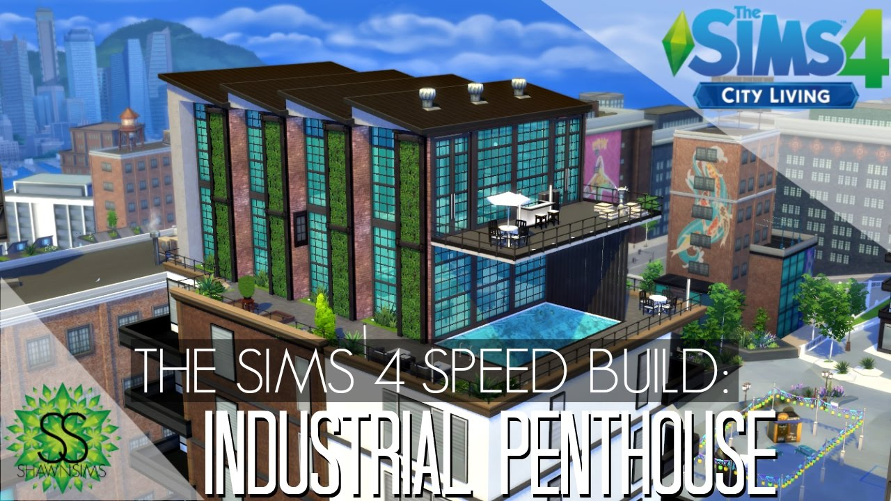 The Sims 4 City Living - Speed Build - Industrial Penthouse - YouTube