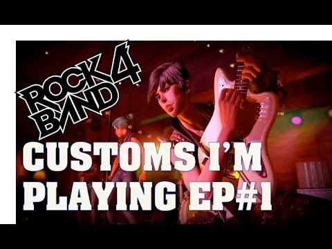 Screw Rock Band 4 Disturbed DLC: Customs I'm Playing EP #1  Paramore, Green Day & More!