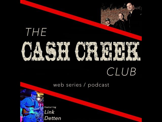 The Cash Creek Club #15 (special guest Link Detten) Country Music Talk Show