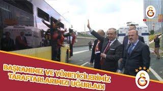 Başkanımız Mustafa Cengiz ve Yöneticilerimiz Taraftarımızı Uğurladı