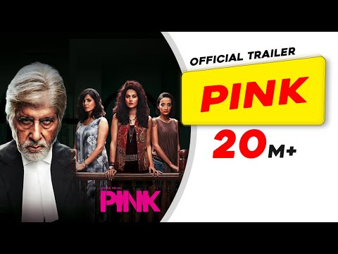 PINK | Official Trailer | Amitabh Bachchan...