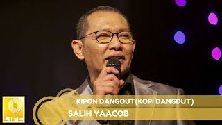 Salih Yaacob- Kipon Dangout (Kopi Dangdut)