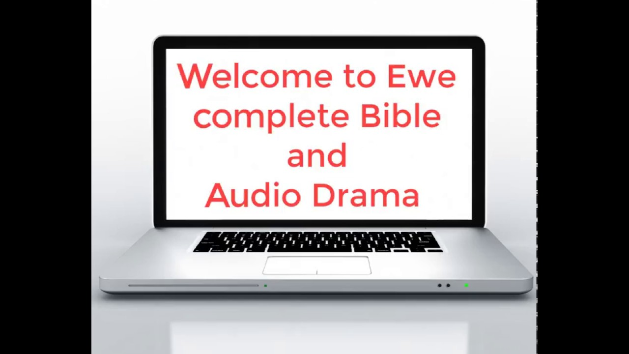 AUDIO EN EWE LA BIBLE TÉLÉCHARGER