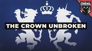 Dominion of Canada (British Loyalist) theme - The Crown Unbroken