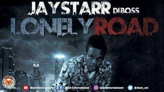 Jay Starr Di Boss - Lonely Road - June 2018