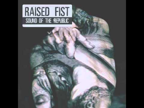 Raised Fist - Some Of These Times