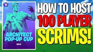 HOW TO HOST 100 PLAYER SCRIM LOBBIES IN POP UP CUPS! FORTNITE BEST SCRIM LOBBIES 2019!