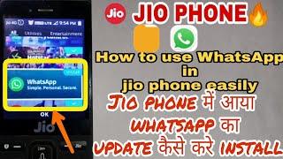JIO PHONE | Use WhatsApp in jio PHONE | Jio phone mein Aaya WhatsApp | Jio phone file manager update