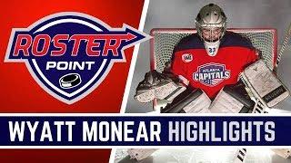 Wyatt Monear Highlights | Goalie | Roster Point Hockey Member