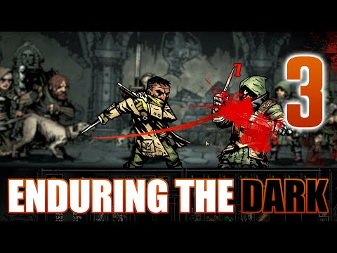 [3] Enduring the Dark (Let's Play Darkest Dungeon w/ GaLm)