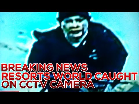 BREAKING NEWS: RESORTS WORLD INCIDENT CAUGHT ON CCTV CAMERA