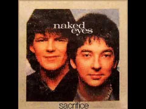 Naked Eyes  Sacrifice