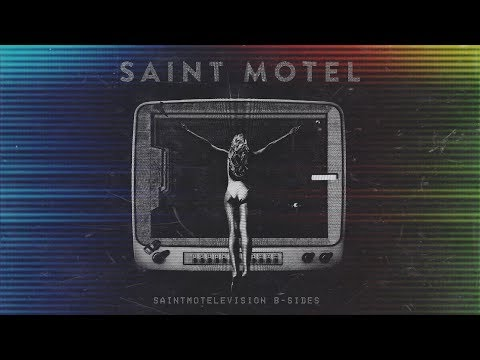SAINT MOTEL - You're Nobody Till Somebody Wants You Dead (Official Audio) Mp3