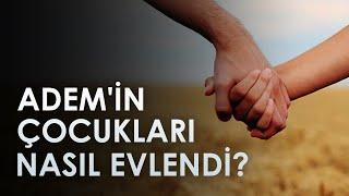 Hz Adem'in Çocukları Çaprazlama Mı Evlendi / Mehmet Okuyan / Caner Taslaman