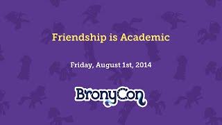 Friendship is Academic