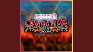 POPPA È (STEPBROTHERS 2021)