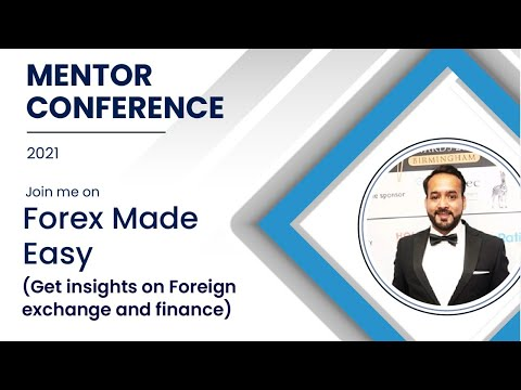 Forex Made Easy by MoneyHop   Mentor Conference 2021