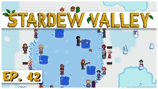 Stardew Valley - Ep. 42 - Festival of Ice Fishing Champion! - Let's Play Stardew Valley Gameplay