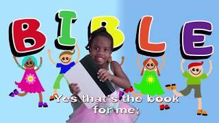 The B-I-B-L-E, That's The Book For Me! - Kids Sunday School Song