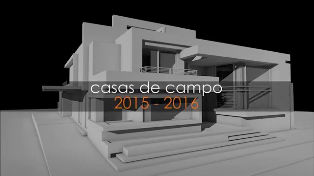 Presentacion dise os casas de campo 2016 youtube for Arquitectura minimalista casas
