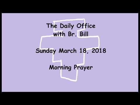 18 Mar 2018 Sunday Morning Prayer
