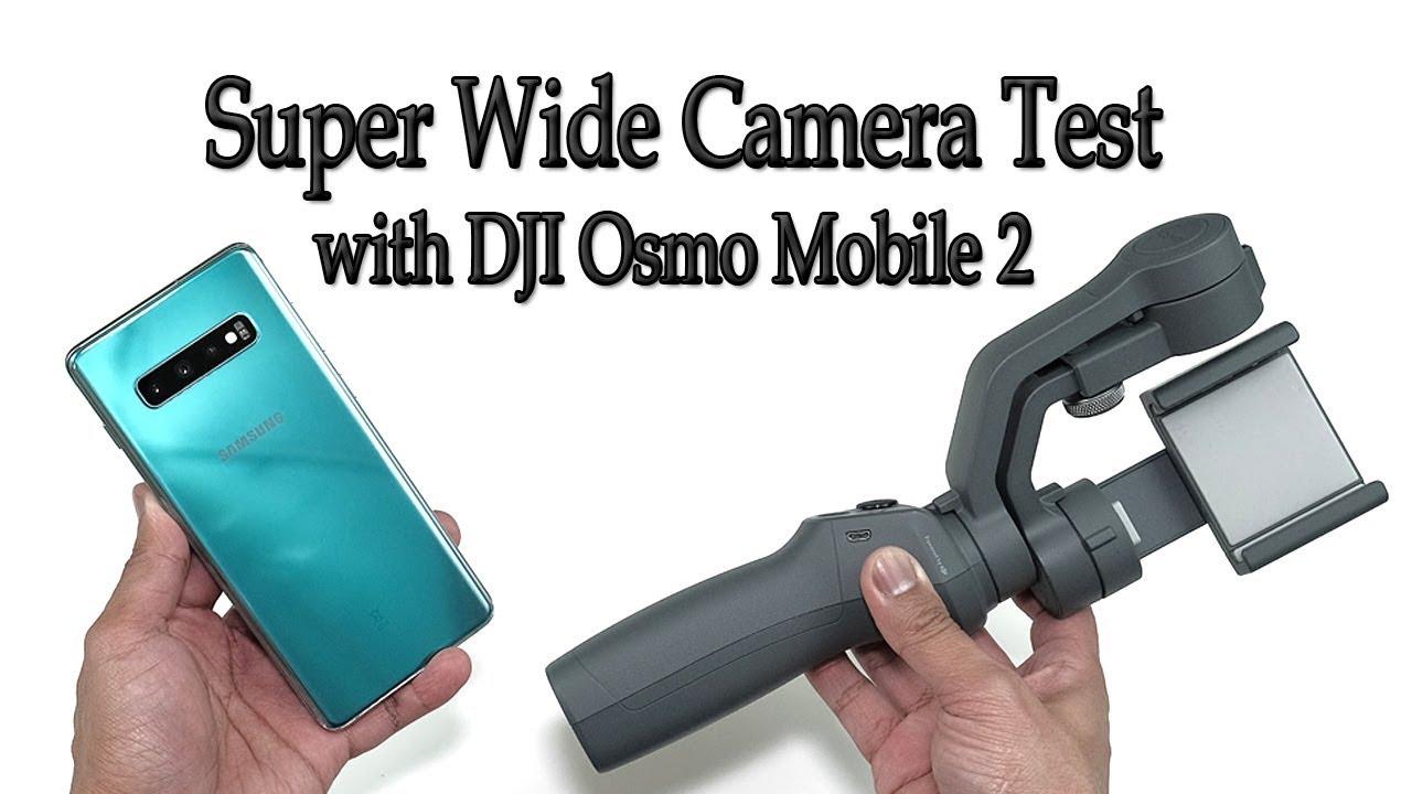 Samsung S10 Plus | DJI OSMO Mobile 2 Gimbal | Ultra Wide Camera Test |  Prism Green [4K]