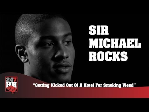 Sir Michael Rocks - Getting Kicked Out Of A Hotel For Smoking Weed (247HH Wild Tour Stories)