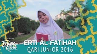 Qari Jr - Erti Al Fatihah