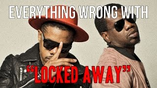 "Everything Wrong With R. City - ""Locked Away"""