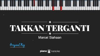 Takkan Terganti (MALE KEY) Marcell (KARAOKE PIANO)
