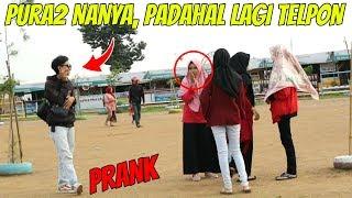 PURA PURA NANYA PADAHAL LAGI TELPON | Prank Indonesia