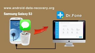 [Galaxy S3 SMS Recovery for Mac]: How to Recover Messages from Samsung Galaxy S3 on Mac