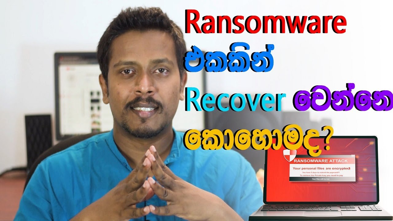 Download How to recover from a Ransomware   Sinhala  Cyber Security  2020