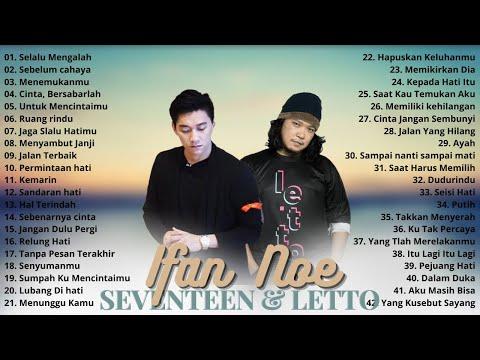 Seventeen & Letto (Full Album) Terbaik - Lagu Pop Indonesia Tahun 2000an Terbaik & Terpopuler