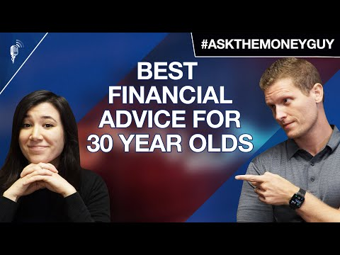 Best Financial Advice for Entering Your 30s (Are You Behind?)
